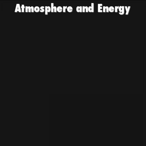 Atmosphere and Energy Cornell Notes Part 1 Video 1 of 3