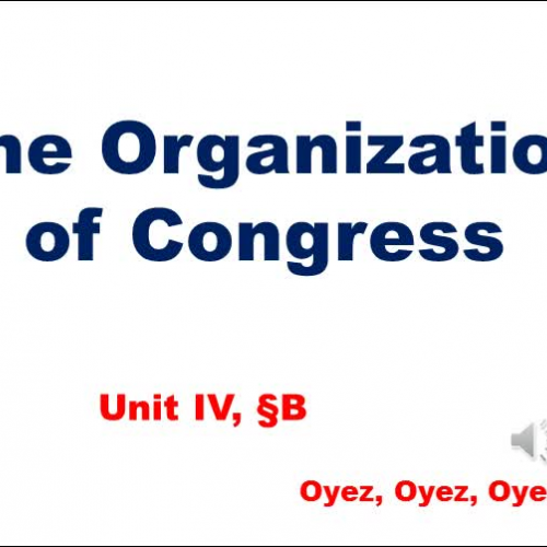 4B: Organization of Congress