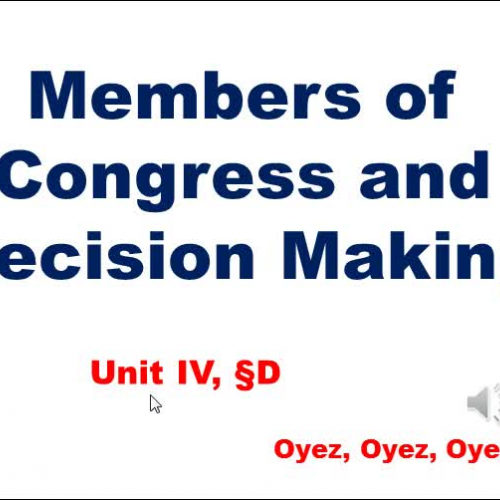 4D: Members of Congress and Decision Making