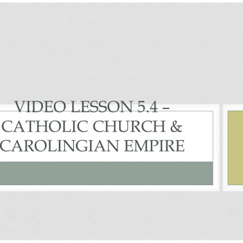 WHI.4.5 - Catholicism and Carolingian Kings