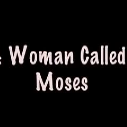 Harriet Tubman-A Woman called Moses