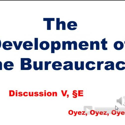 5E - Development of Bureaucracy