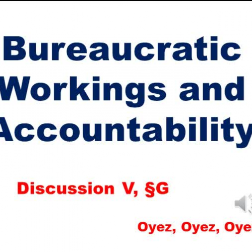 5G - Bureaucratic Workings and Accountability