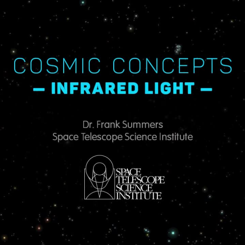 Cosmic Concepts - Infrared Light