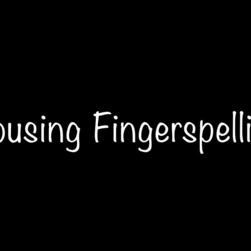 Housing fingerspelling