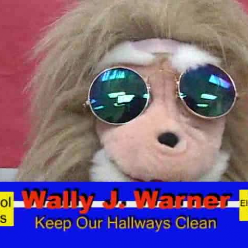 Wally J. Warner Part Two - Keep the hallways clean