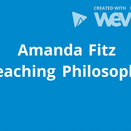Amanda Fitz Teaching Philosophy