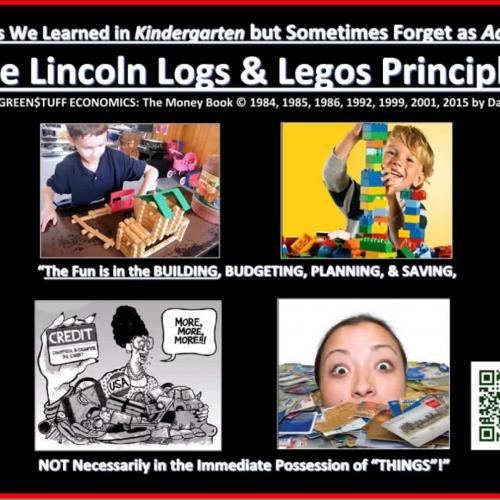 "The ""Lincoln Logs & Legos Principle"""