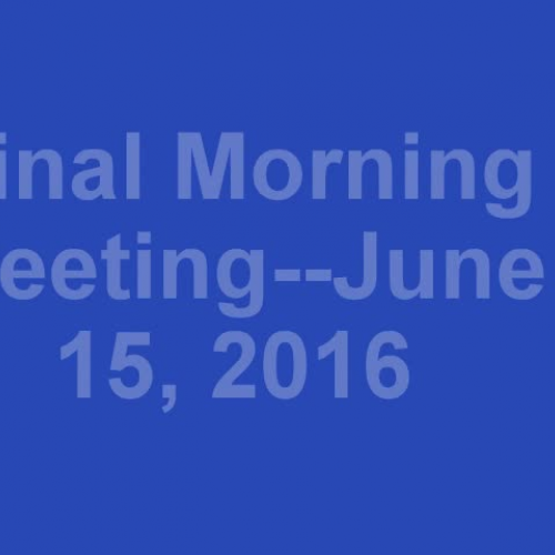 Final Morning Meeting 2016
