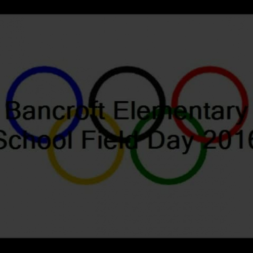 Bancroft Morning  Meeting Field Day Video 2016