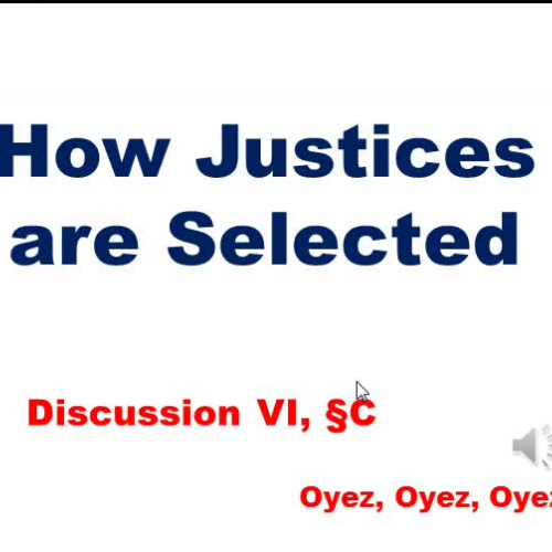 6C: How Justices are Selected