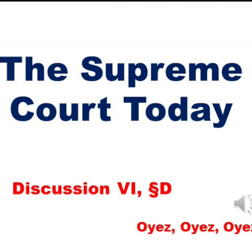 6D: The Supreme Court Today