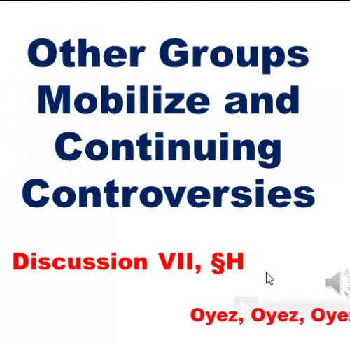 7H: Other Groups and Continuing Controversies