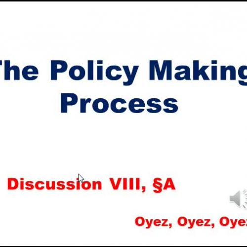 8A: Policy Making Process