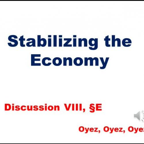 8E: Stabilizing the Economy