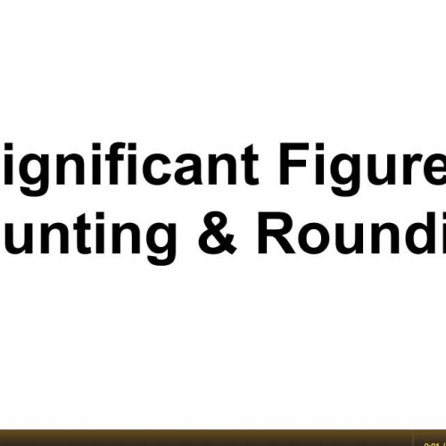 Significant Figures: Counting and Rounding