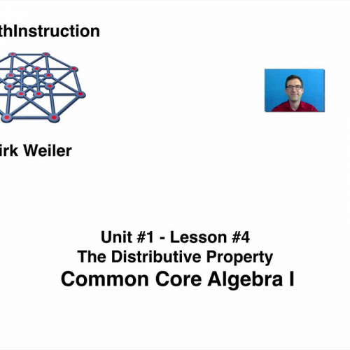 Common Core Algebra I.Unit 1.Lesson 4.The Distributive Property