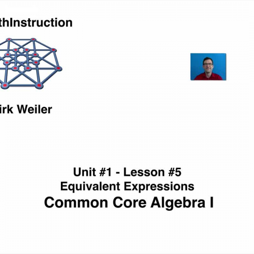 Common Core Algebra I.Unit 1.Lesson 5.Equivalent Expressions