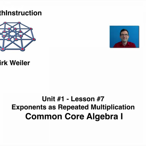 Common Core Algebra I.Unit 1.Lesson 7.Exponents as Repeated Multiplication.By eMathInstruction