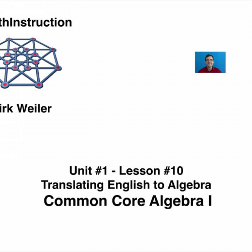 Common Core Algebra I.Unit 1.Lesson 10.Translating English to Algebra.By eMathInstruction