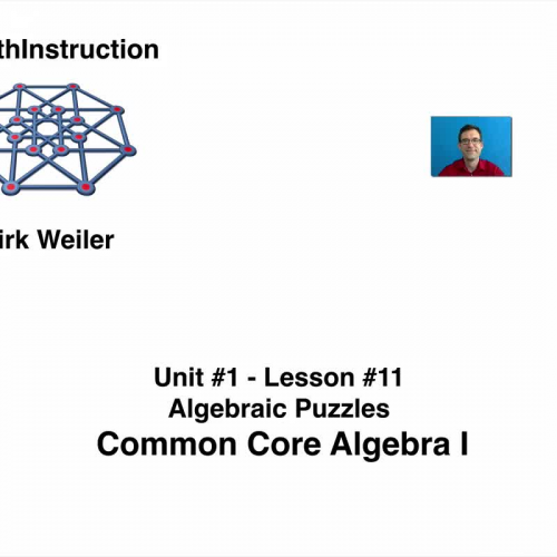 Common Core Algebra I.Unit 1.Lesson 11.Algebraic Puzzles