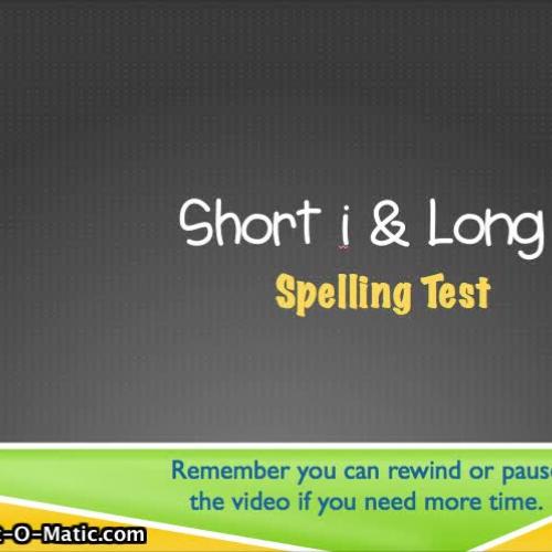1.5- Short i & Long i Spelling Test