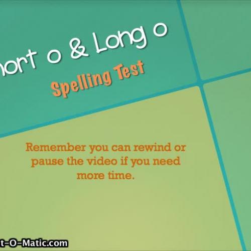 2.1- Short O & Long O Spelling Test