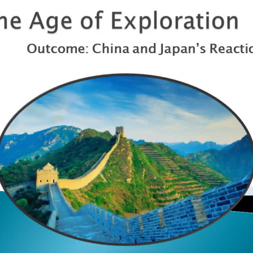 Age of Exploration - China's & Japan's Reactions