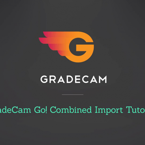 GradeCam Go! Combined Import Tutorial