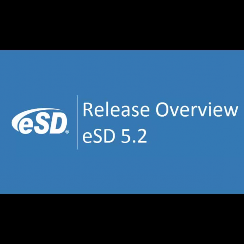 eSD 5.2 Release Overview