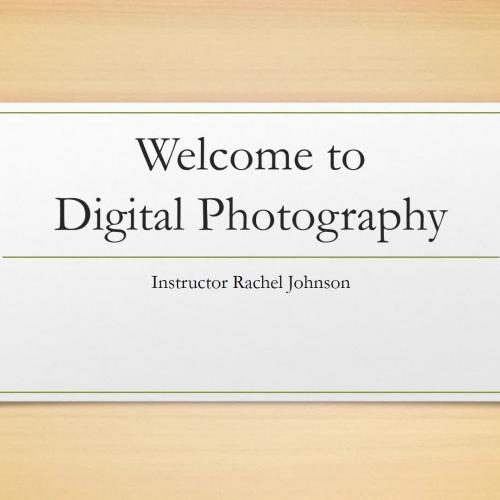 Digital Photography Lesson 1