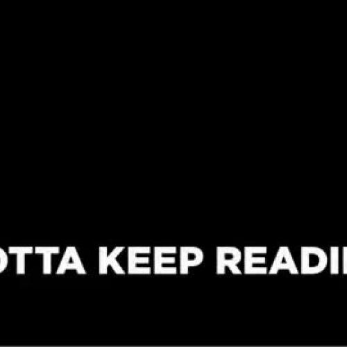 Gotta Keep Reading