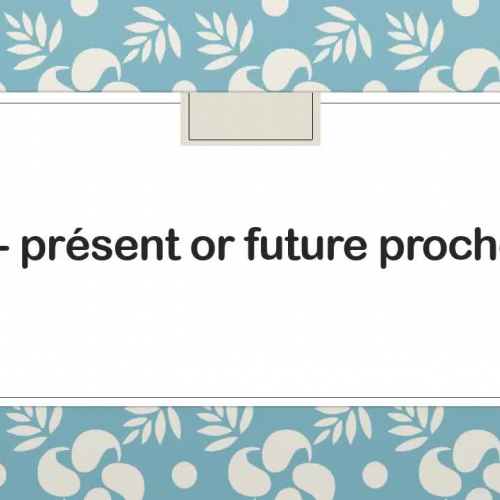 Present or Future Proche