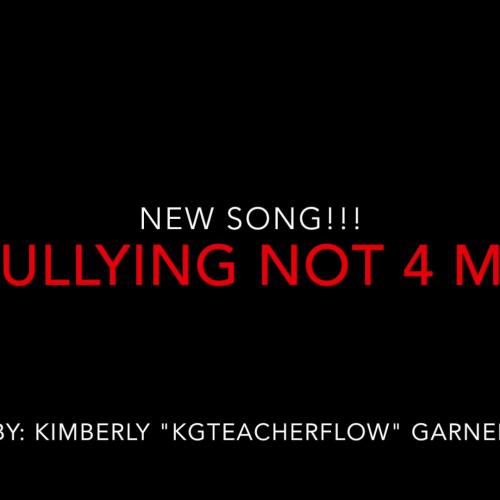 Bullying Not 4 Me Song- By KGTeacherFlow (Instrumental Juju on that beat)