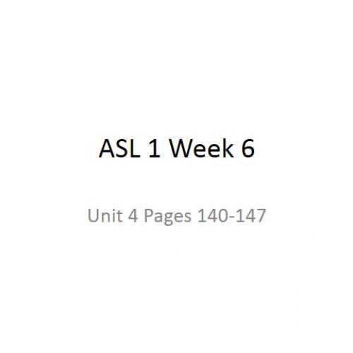 ASL 102 Week 6 Instructional Presentation