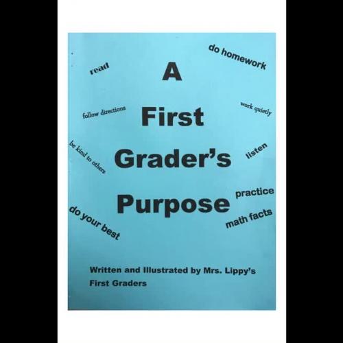 A First Grader's Purpose