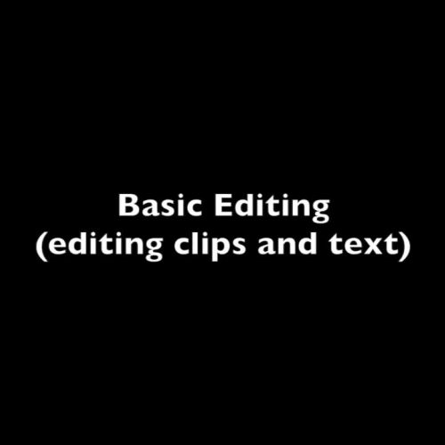 How to do basic editing