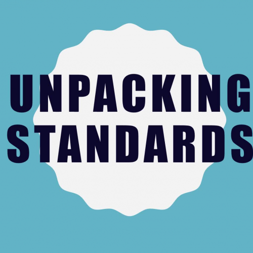 Unpacking  Standards