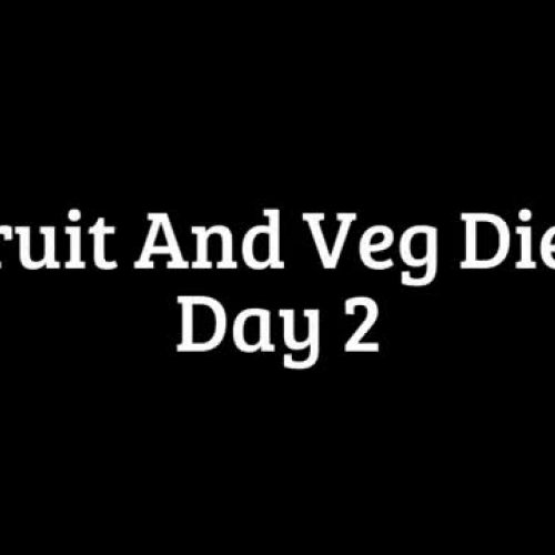 Fruit And Veg Diet - Day 2