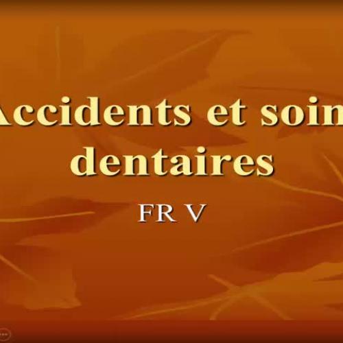 Accidents et soins dentaires