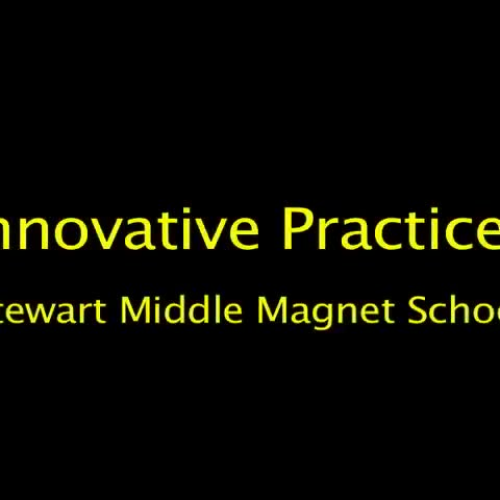 Innovative use of technology at Stewart Middle Magnet School