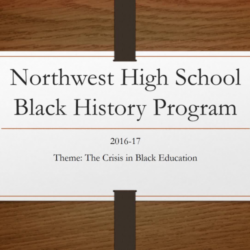 Northwest High School Black History Program