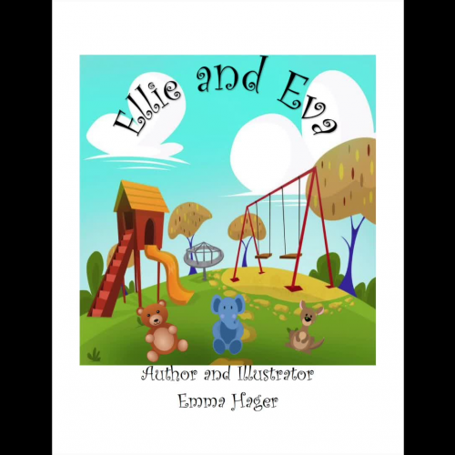 Ellie and Eva Story Book By Emma Hager