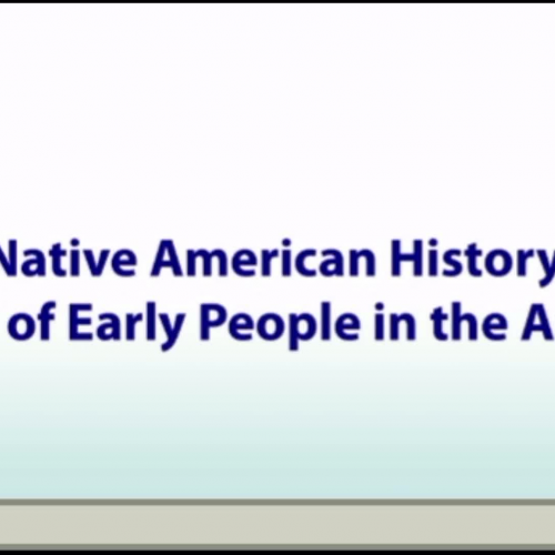 Lesson 1: Native American History: Origins of Early People in the Americas