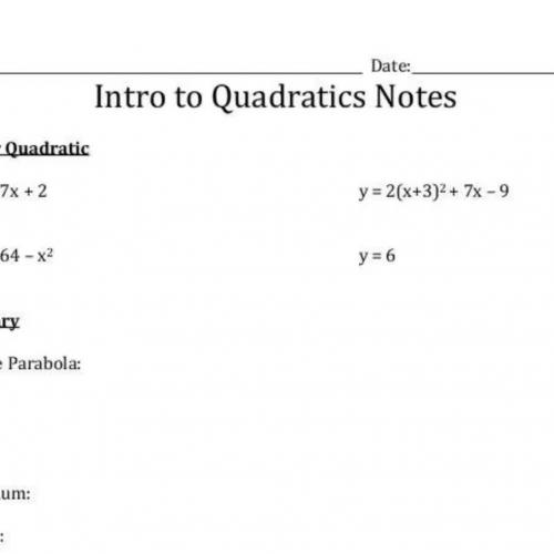 Intro to Quadratics Notes