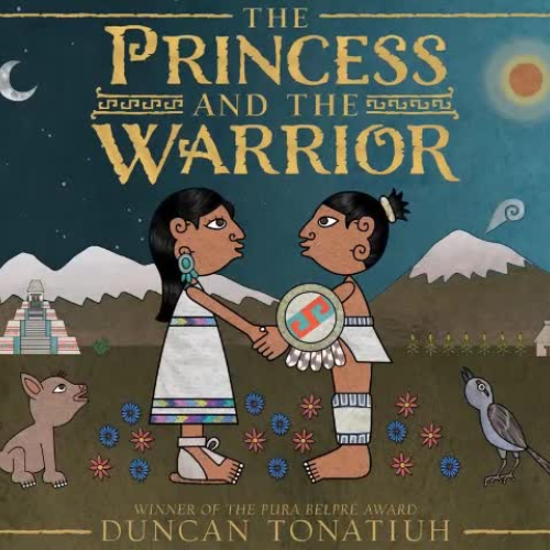 Texas Bluebonnet Award - Princess and the Warrior by Duncan Tonatiuh