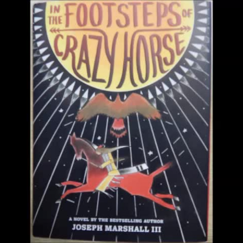 Texas Bluebonnet Award - In the Footsteps of Crazy Horse by Joseph Marshall