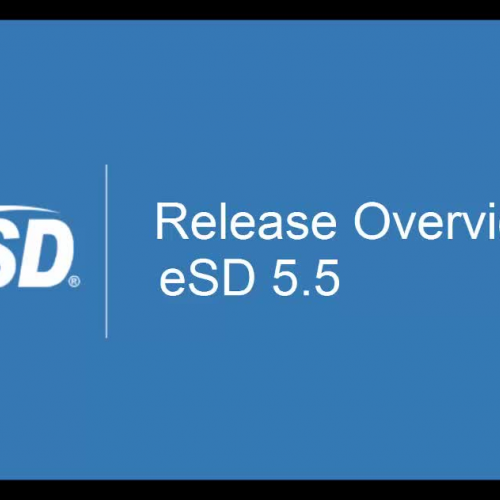 eSD 5.5 Release Overview