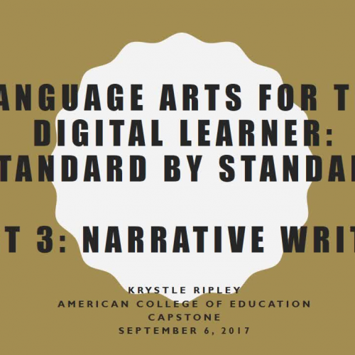 Language Arts for the Digital Learner: Standard by Standard- Narrative Writing