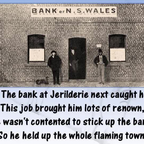 Ned Kelly was born in a Ramshackle Hut (Anonymous)